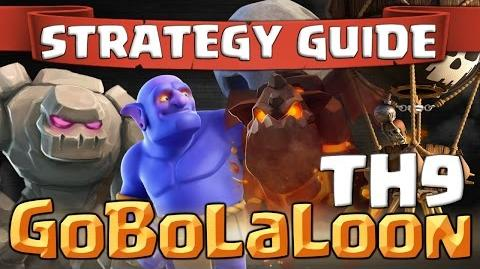 How to GoBoLaLoon – TH9 3 Star Attack Strategy Clash of Clans