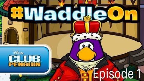 WaddleOn Episode 1