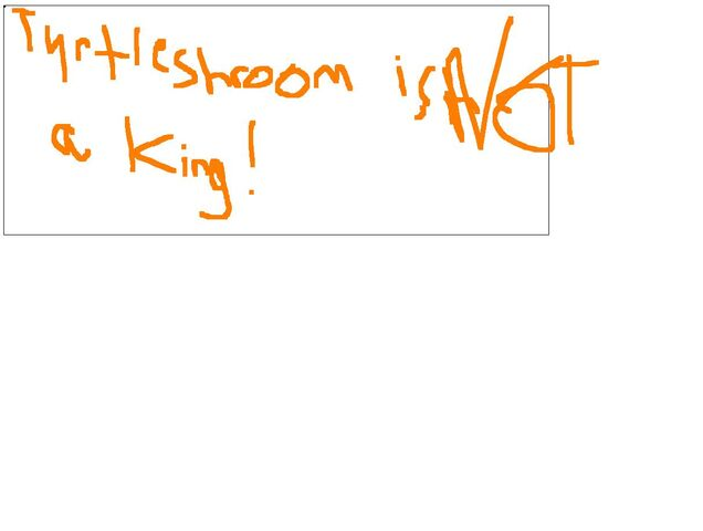File:Turtleshroom is not a king!.jpg