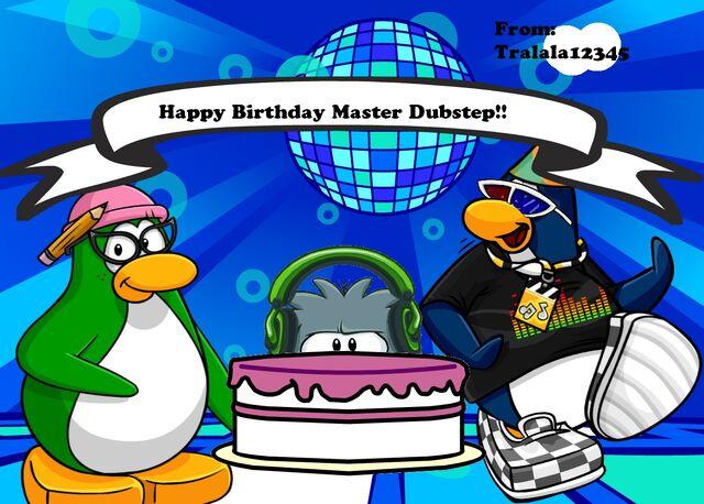 File:Happy birthday master dubstep!.jpg