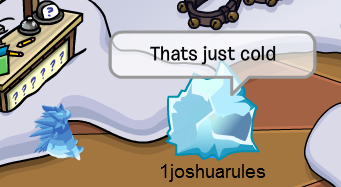 File:That'sJustCold1joshuarules.png