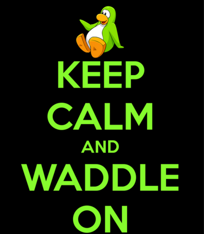 File:Keep calm and waddle on.png