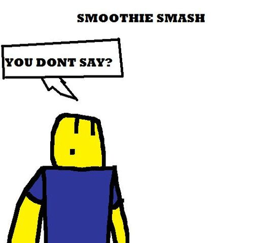 File:Smoothie Smash Dont Say.jpg