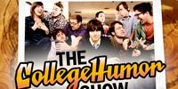 The CollegeHumor Show