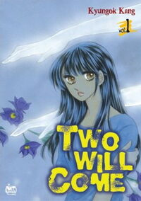 Two Will Come 1