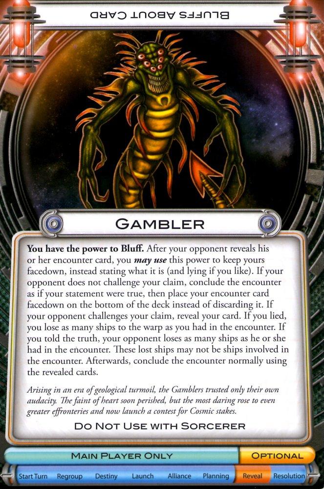 Cosmic Gamblers