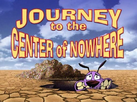 Titlecard 112b Journey to the Center of Nowhere
