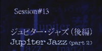 Jupiter Jazz Part 2
