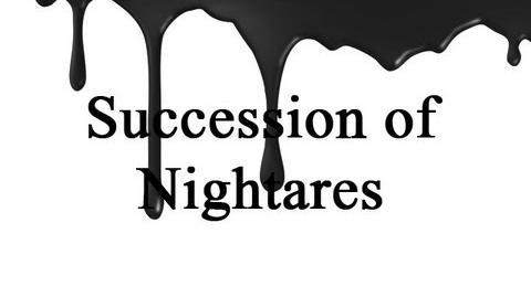 Succession of Nightmares