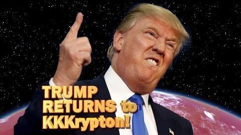 Trump returns to KKKrypton