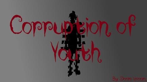 Corruption of youth - Creepypasta