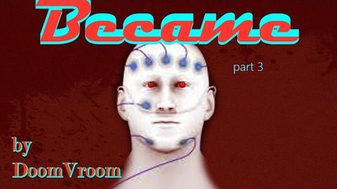Became Part 3 by Doom Vroom
