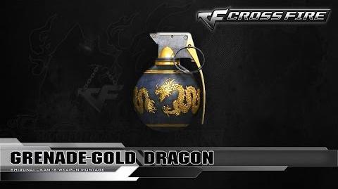 CrossFire China 2.0 - Grenade-Gold Dragon ☆