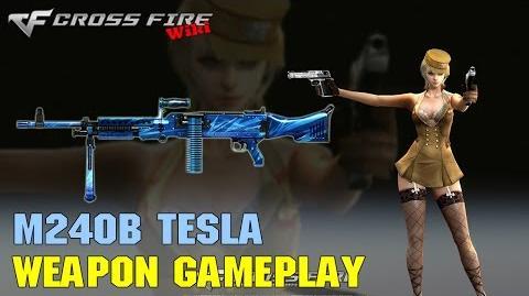 CrossFire - M240B Tesla - Weapon Gameplay