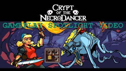 NecroDancer Gameplay Spotlight The Lobby