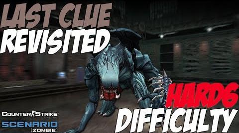 CSO Last Clue (Zombie Scenario HARD6)