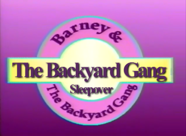 The Backyard Gang Sleepover Custom Barney Episode Wiki FANDOM - Barney and the back yard gang barney in concert