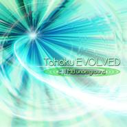 Tohoku EVOLVED