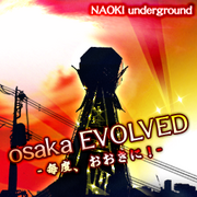 Osaka EVOLVED -MAIDO,OHKINI!- -jacket