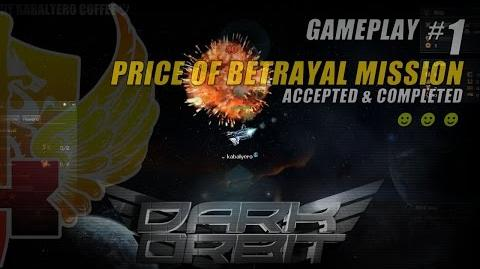 DarkOrbit Gameplay 1 • Price Of Betrayal Mission Accepted & Completed