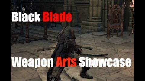 Dark Souls 3 Black Blade - Weapon Arts Showcase