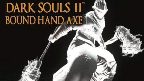 Dark Souls 2 Bound Hand Axe Tutorial (dual wielding w power stance)