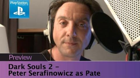 Dark Souls 2 - Peter Serafinowicz as Pate