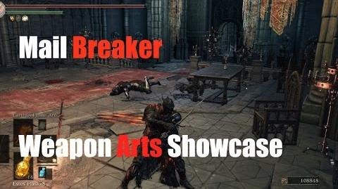 Dark Souls 3 Mail Breaker - Weapon Arts Showcase