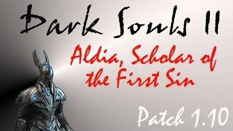 Dark Souls II - Aldia, Scholar of the First Sin 1