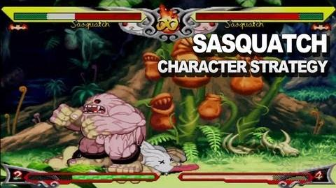 Darkstalkers - Sasquatch Character Strategy