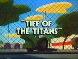 Tiff of the Titans
