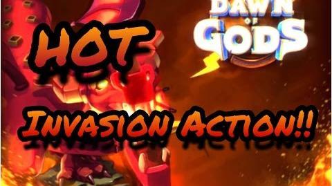 Dawn of Gods - Smashing Through Some Hot Invasion Action