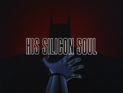 His Silicon Soul-Title Card