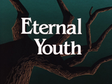 Eternal Youth-Title Card