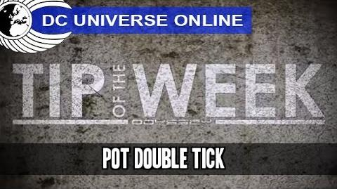 DCUO - Tip of the Week - Power Over Time Double-Tick - Odyssey