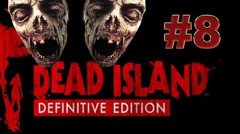 Dead Island Definitive прохождение 8. Электрический замут