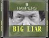 Dead rising hampers big liar