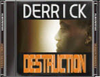 Dead rising derrick destruction
