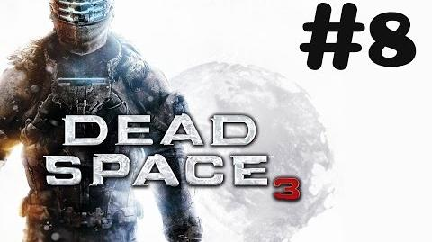 """Dead Space 3"" walkthrough (Impossible) -60FPS- Chapter 5 - Expect Delays"