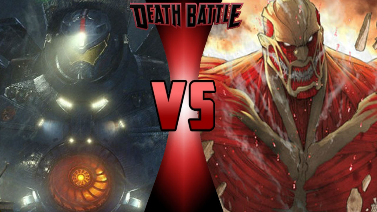 Gipsy Danger vs Colossal Titan | Death Battle Fanon Wiki ...