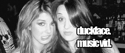 File:DUCKFACE, DUCKFACE, DUCKFACE music video starring shenae grimes and an assholez.png