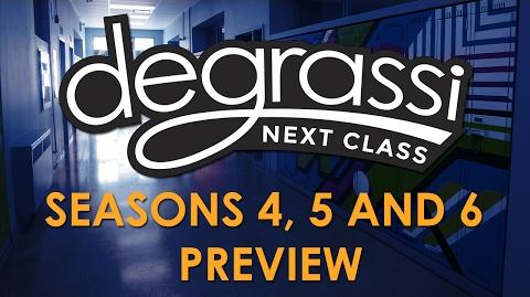 Degrassi Next Class Seasons 4, 5 and 6 Preview