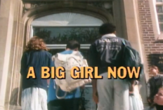 A Big Girl Now - Title Card