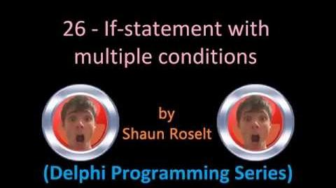 Delphi Programming Series 26 - If Statement with multiple conditions