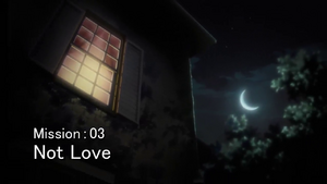 Mission 03 Not Love
