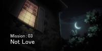 """""""Not Love"""""""
