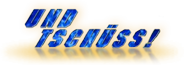Datei:UndTschuess-wordmark.png