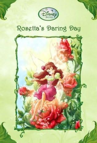 Rosetta S Daring Day Disney Fairies Wiki Fandom