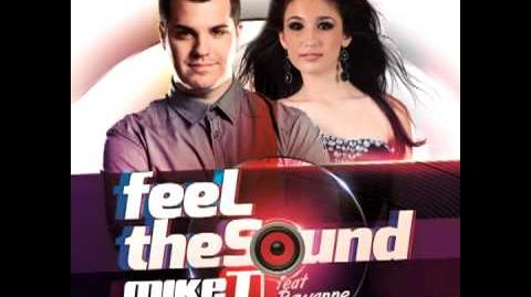 Mike T feat. Rawanne - Feel The Sound (Official)