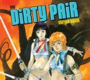 The Dirty Pair Strike Again